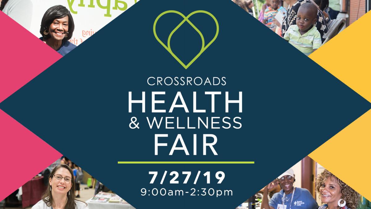 Crossroads Health & Wellness Fair