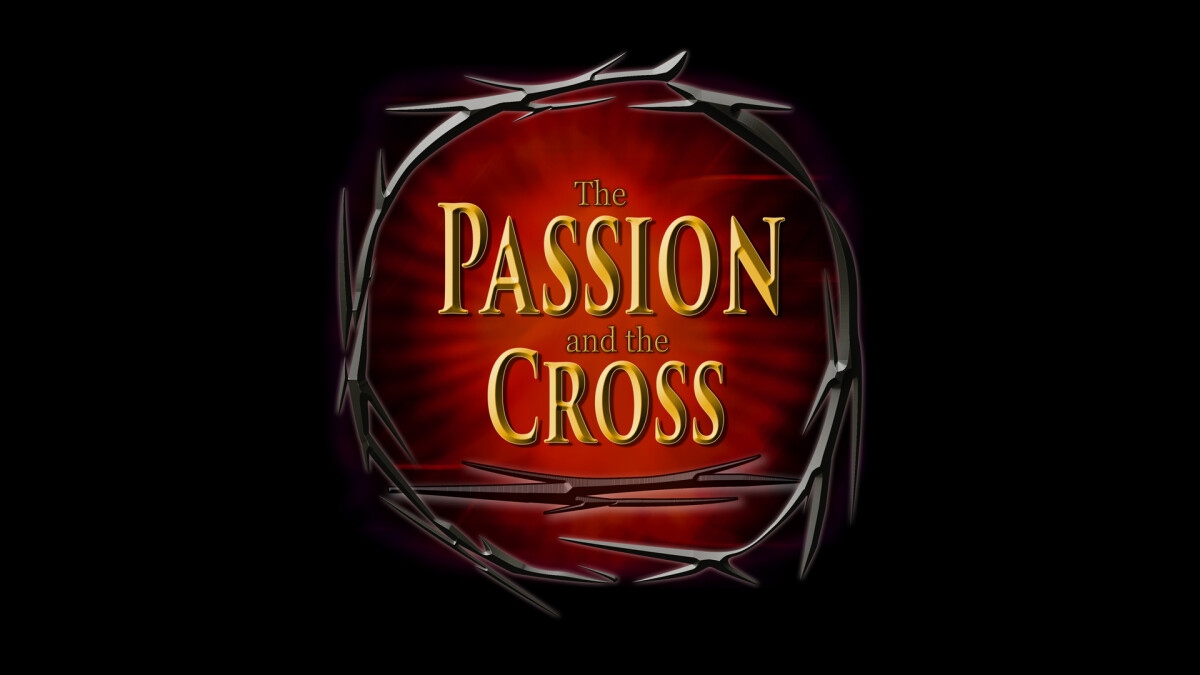 The Passion and the Cross | Kick-Off Meeting