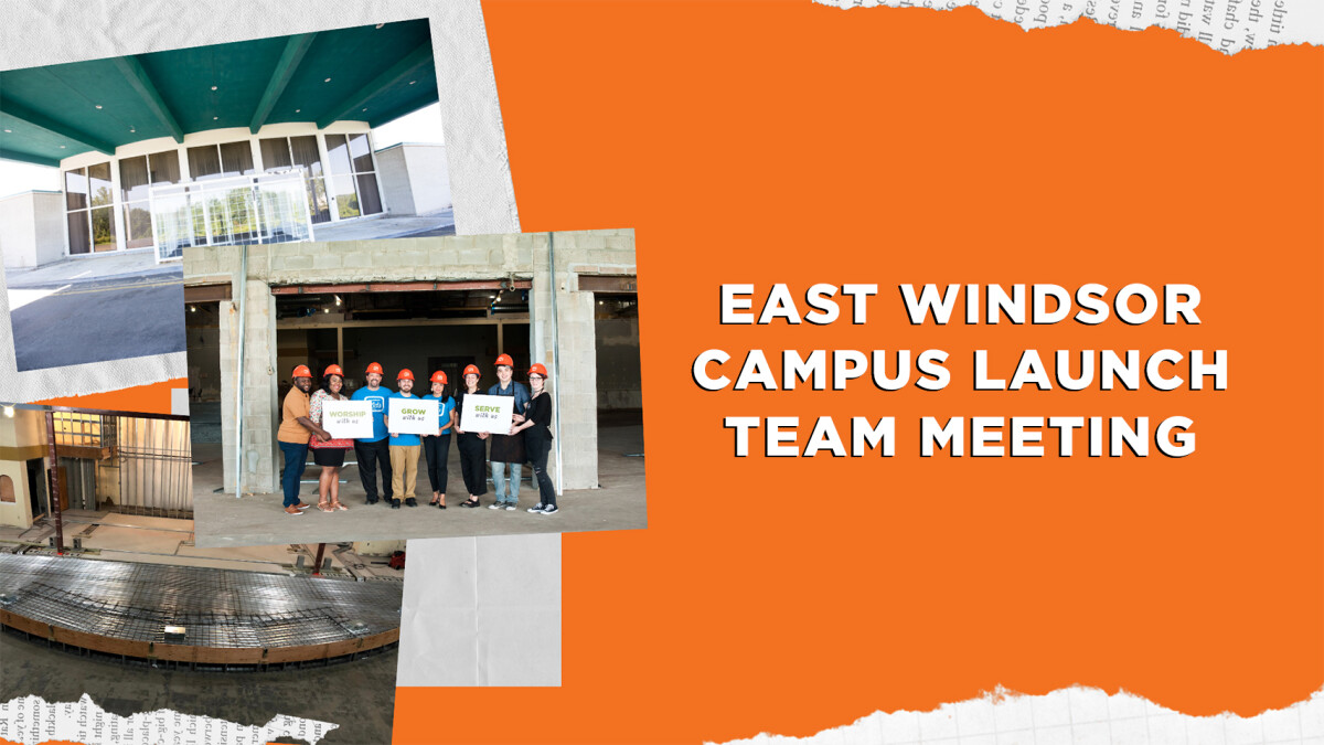 East Windsor Campus Launch Team Meeting